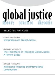Global Justice: Theory Practice Rhetoric